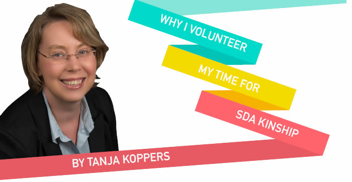 WHY I VOLUNTEER MY TIME FOR SDA KINSHIP
